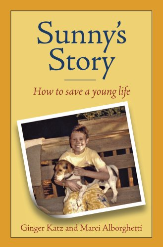 Sunny's Story How to Save a Young Life pdf epub