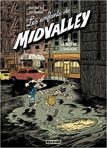 Les enfants de Midvalley (1) : La nuit de l'horloger
