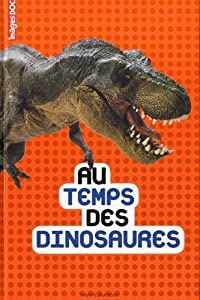 """Afficher """"Au temps des dinosaures"""""""