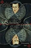 A Question of Guilt, Julianne Lee, 0425223515