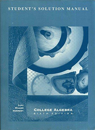College Algebra 6/E - Student Solution Manual