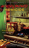 Hickory Smoked Homicide (A Memphis BBQ Mystery Book 3)