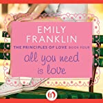 All You Need is Love | Emily Franklin