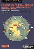Die Welt in der Globalisierung - Approches de la mondialisation