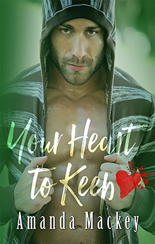 Book: Your Heart to Keep by Amanda Mackey
