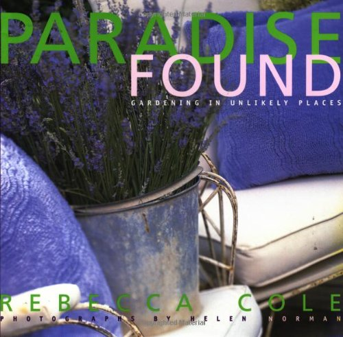 Paradise Found: Gardening in Unlikely Places (Furniture Stores In Salt Lake City)