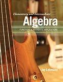 Elementary and Intermediate Algebra 1st Edition