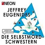 Die Selbstmord-Schwestern (NEON Edition)   Jeffrey Eugenides