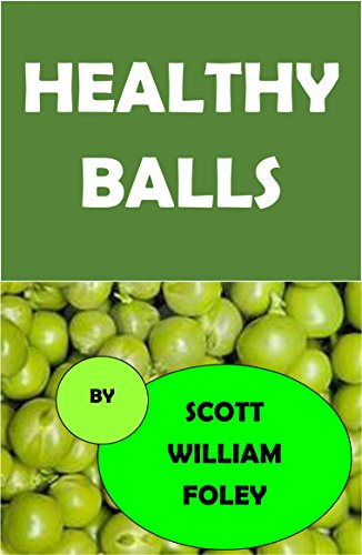 Healthy Balls: A Short Story by [Foley, Scott William]
