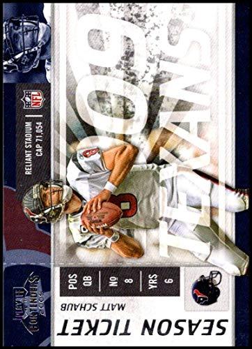 2009 Playoff Contenders Season Tickets #40 Matt Schaub NM-MT Houston Texans Official NFL Football Trading - Texans Football Houston Tickets