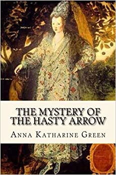 Book The Mystery of the Hasty Arrow