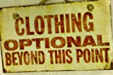 Decorative Wood Sign: Clothing is optional beyond this point