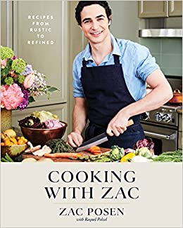 e21ea8027a9 Cooking with Zac  Recipes From Rustic to Refined  Zac Posen