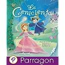 La Cenicienta (Cuento clásico Parragon para escuchar y leer) (Spanish Edition