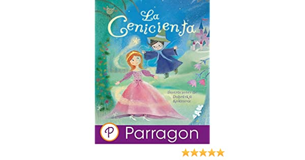 La Cenicienta (Cuento clásico Parragon para escuchar y leer) (Spanish Edition) - Kindle edition by Kath Jewitt, Kolanovic Dubravka, Kath Jewitt.