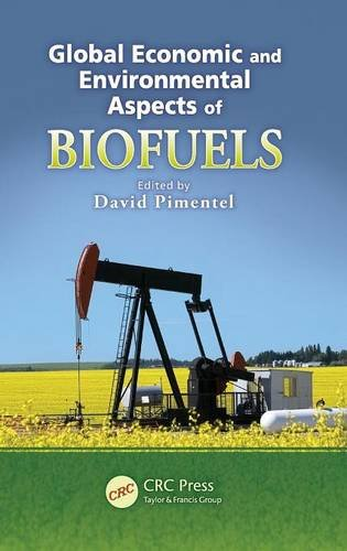 Global Economic and Environmental Aspects of Biofuels (Advances in Agroecology)
