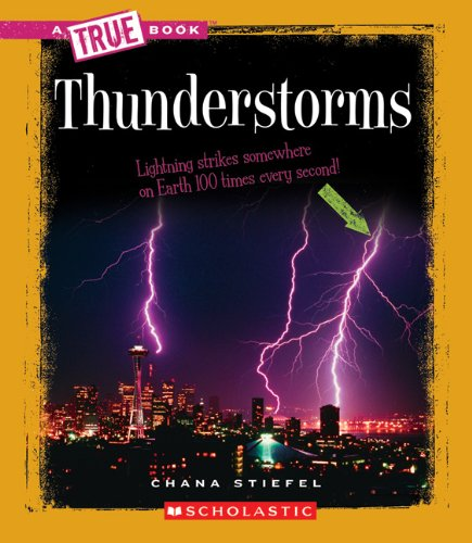 Thunderstorms (A True Book)