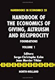Handbook of the Economics of Giving, Altruism and Reciprocity 9780444506979