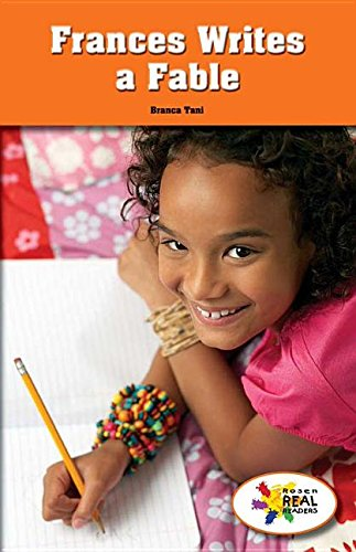 Frances Writes a Fable (Rosen Real Readers: Steam Collection) pdf epub