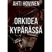Orkidea kypärässä (Finnish Edition)