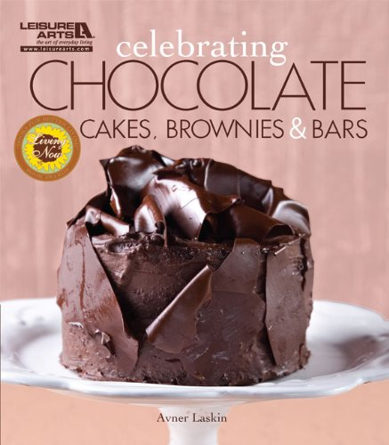 5325 Chocolate - Celebrating Chocolate: Cakes, Brownies & Bars (Leisure Arts #5325) (Celebrating Cookbooks)