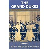 Front cover for the book The Grand Dukes: Sons and Grandsons of Russia's Tsars by Janet Ashton