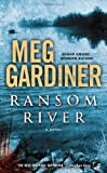 Ransom River, Meg Gardiner, 0451417895
