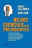 Neurociencias para presidentes