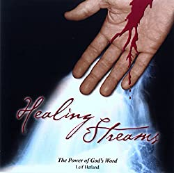 Healing Streams: The Power of God's Word