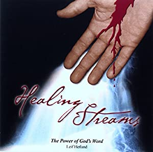 Healing Streams: The Power of God's Word Audiobook