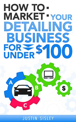 how-to-market-your-detailing-business-for-under-100