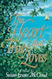 The Heart That Truly Loves, Susan Evans McCloud, 0884949524