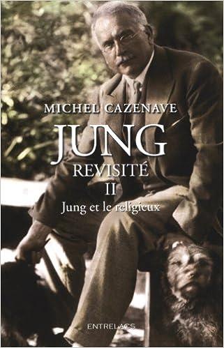 En ligne téléchargement Jung revisité : Tome 2, Jung et le religieux pdf