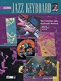 Complete Jazz Keyboard Method: Beginning Jazz Keyboard (Complete Method)