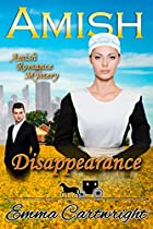 Amish Romance: Amish Disappearance: Clean Amish Romance Inspirational Mystery Story (amish Romance Mystery Book 1)