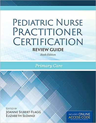 pediatric nurse practitioner certification review guide primary care 6th edition