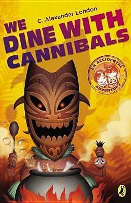 Download [(We Dine with Cannibals )] [Author: C Alexander London] [Mar-2013] ebook