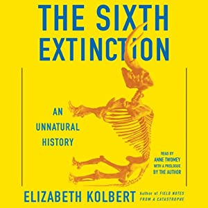 The Sixth Extinction Hörbuch