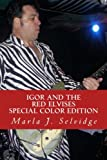 img - for Igor and the Red Elvises: Special Color Edition book / textbook / text book