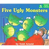 Five Ugly Monsters by Tedd Arnold (September 1, 1995) Hardcover