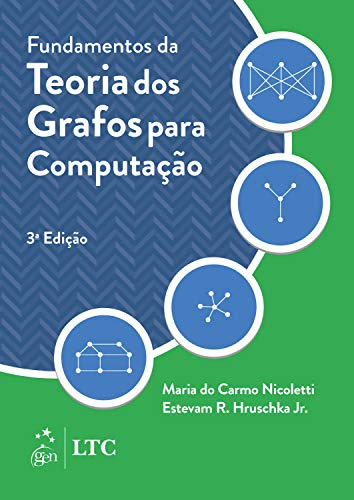Fundamentos da Teoria dos Grafos para Computação
