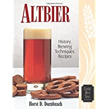 Altbier: History, Brewing Techniques, Recipes