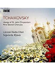 Tchaikovsky: Liturgy Of St. John Chrysostom; Nine Sacred Choruses