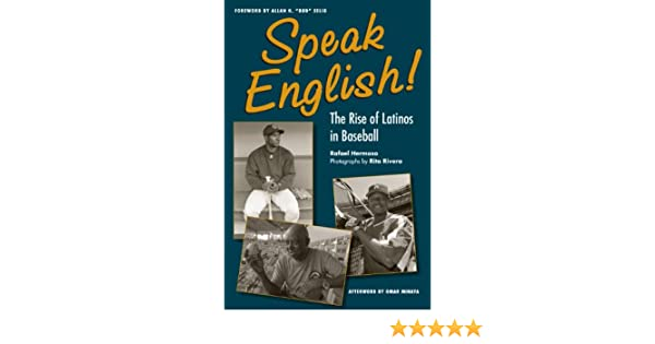 Speak English!: The Rise of Latinos in Baseball (Black squirrel books)