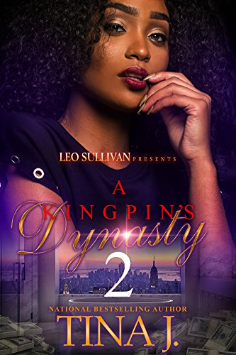 (A Kingpin's Dynasty 2)