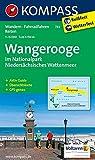 Wangerooge im Nationalpark NIedersächsisches Wattenmeer: Wanderkarte mit Aktiv Guide, Rad- und Reitwegen. GPS-genau. 1:15000 (KOMPASS-Wanderkarten, Band 732)