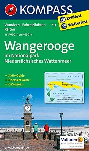 Wangerooge im Nationalpark NIedersächsisches Wattenmeer: Wanderkarte mit Aktiv Guide, Rad- und Reitwegen. GPS-genau. 1:15000 (KOMPASS-Wanderkarten, Band 733)