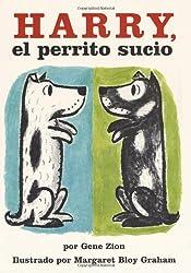 Harry, el perrito sucio (Harry the Dirty Dog, Spanish edition)
