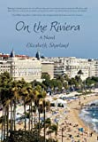 On the Riviera, Elizabeth Sharland, 1450281532