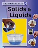 Solids and Liquids, Peter D. Riley, 1599200295